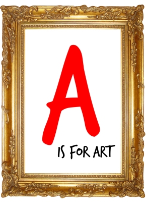A is for Adventure: What is Art for you?